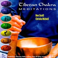 Purchase Ben Scott & Christa Michell - Tibetan Chakra Meditations