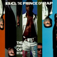 Purchase B.G. The Prince Of Rap - The Power Of Rhythm