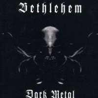 Purchase Bethlehem - Dark Metal