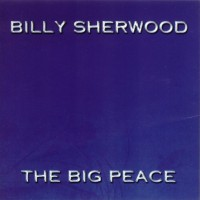 Purchase Billy Sherwood - The Big Peace