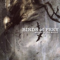 Purchase Birds of Prey - Weight Of The Wound