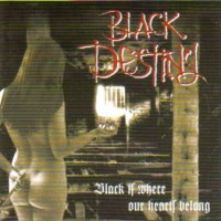 Purchase Black Destiny - Black Is Where Our Hearts Belong