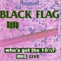 Purchase Black Flag - Who's got the 10½?