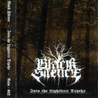 Purchase Black Silence - Into The Lightless Depths
