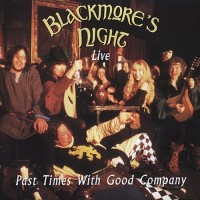Purchase Blackmore's Night - Past Times With Good Company CD1