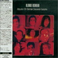 Purchase Blonde Redhead - Melody Of Certain Damaged Lemons