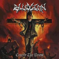 Purchase Bludgeon - Crucify The Priest