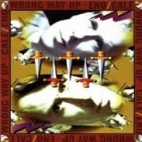 Purchase Brian Eno & John Cale - Wrong Way Up
