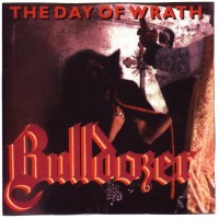 Purchase Bulldozer - The Day Of Wrath