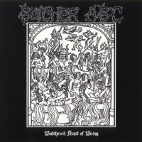 Purchase Butcher ABC - Butchered Feast Of Being