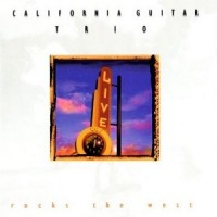 Purchase California Guitar Trio - Rocks The West