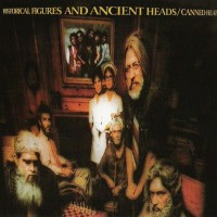 Purchase Canned Heat - Historical Figures And Ancient Heads (Vinyl)