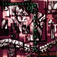 Purchase Carcass - Symphonies of Sickness