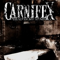 Purchase Carnifex - Dead In My Arms
