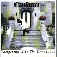 Purchase Cauldron - Tampering With The Unnatural