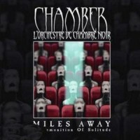 Purchase Chamber - Miles Away - A Premonition Of Solitude