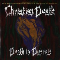 Purchase Christian Death - Death In Detroit
