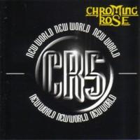 Purchase Chroming Rose - New World