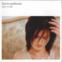 Purchase Karen Matheson - Time To Fall