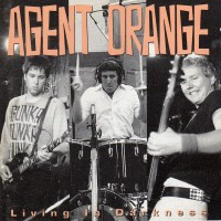 Purchase Agent Orange - Living In Darkness