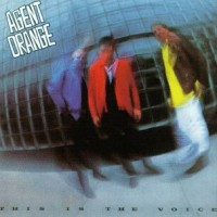 Purchase Agent Orange - This Is The Voice