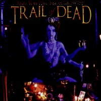 Purchase ...And You Will Know Us By the Trail of Dead - Madonna