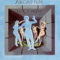 Purchase Arcadium - Breathe Awhile