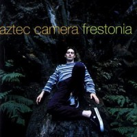Purchase Aztec Camera - Frestonia