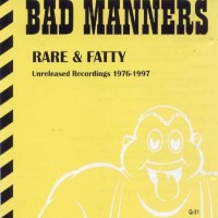 Purchase Bad Manners - Rare & Fatty
