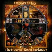 Purchase Badly Drawn Boy - The Hour Of The Bewilderbeast