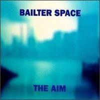 Purchase Bailter Space - The Aim