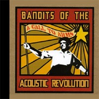Purchase Bandits Of Acoustic Revolution - A Call To Arms