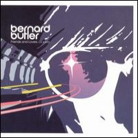 Purchase Bernard Butler - Friends & Lovers