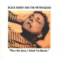Purchase Black Randy - Pass The Dust I Think I'm Bowi