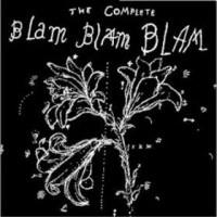 Purchase Blam Blam Blam - The Complete Blam Blam Blam