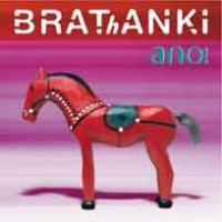 Purchase Brathanki - Ano!