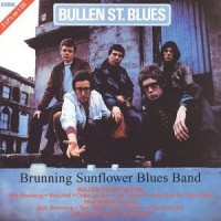 Purchase Brunning Hall Sunflower Blues Band - Bullen Street Blues
