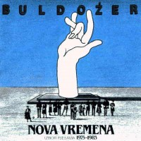 Purchase Buldozer - Nova Vremena (1975-1983)