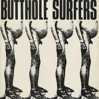 Purchase Butthole Surfers - Butthole Surfers