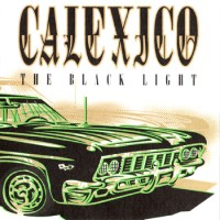 Purchase Calexico - The Black Light