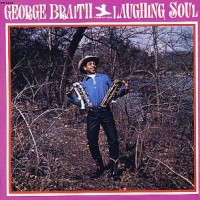Purchase George Braith - Laughing Soul