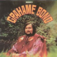 Purchase Graham Bond - Mighty