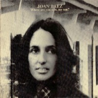 Purchase Joan Baez - Where Are You Now My Son