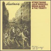 Purchase Julie Driscoll, Brian Auger & The Trinity - Streetnoise