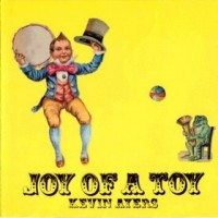 Purchase Kevin Ayers - Joy Of A Toy