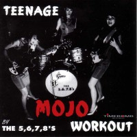 Purchase The 5.6.7.8's - Teenage Mojo Workout