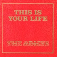 Purchase The Adicts - This Is Your Life