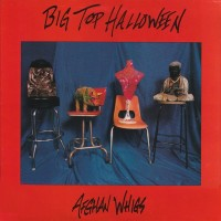 Purchase The Afghan Whigs - Big Top Halloween