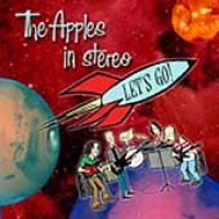 Purchase The Apples In Stereo - Let's Go!