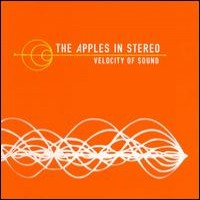 Purchase The Apples In Stereo - Velocity Of Sound